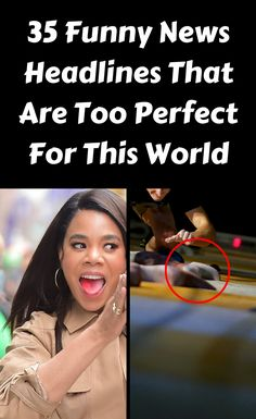 Fact can often be stranger than fiction and these thirty-five funny news headlines are a testament to how hilariously weird things can get! Funny News Headlines, Prom Photos, April 3, Creative Products, Facts, Snl, Satire, Weird, Fiction