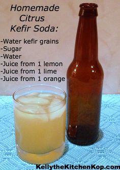 Homemade Citrus Kefir Soda - a reader in the comments told about her INJURY she got from kefir soda, crazy!