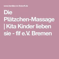 Die Plätzchen-Massage | Kita Kinder lieben sie - fif e.V. Bremen