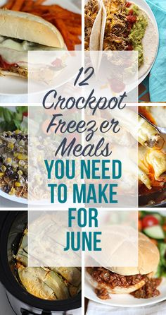 12 Crockpot Freezer Meals You Need to Make for June. (Printable recipes, grocery list, and meal planning calendar included)