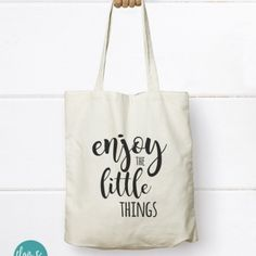 Enjoy the little things - Canvas Tote Bag, Canvas Tote bag - Find it at http://flairandpaper.indiemade.com/store