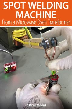 Build a spot welding machine to be used for building battery packs with 18650 lithium ion cells from a microwave oven transformer. #electronics #technology #workshop #electrode