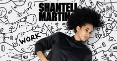 Autobiographical and dreamlike, Shantell Martin bridges the fine art and commercial world, as well as the objects, places and conversations of the everyday experience.