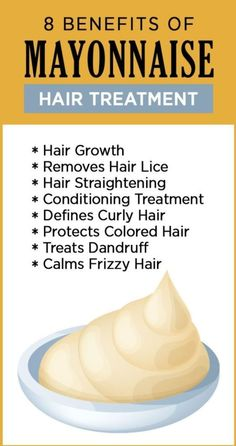 Benefits Of Mayonnaise For Hair