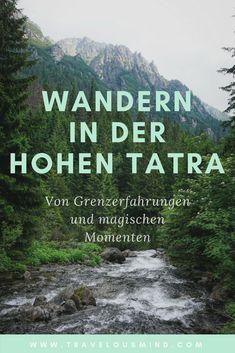 Neuer Blogpost: Wandern in der hohen Tatra- Von Grenzerfahrungen beim Wandern mit Mukoviszidose und von magischen Momenten in der Natur. ♥︎ Berg, Trekking, Road Trip, To Go, Wanderlust, Bucket, Hiking, Outdoor, Mountains