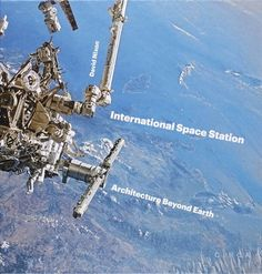 International Space Station: Architecture beyond Earth by... https://www.amazon.com/dp/0993072135/ref=cm_sw_r_pi_dp_x_AAkPybNCC3C4K
