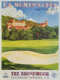 Original+poster+US+Women's+Open+Golf+USGA+The+Broadmoor+July+2011+-+Lee+Wybranski