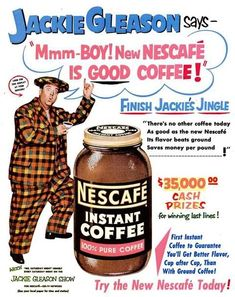 Vintage Ads From the Jackie Gleason Show.I wonder what was in that coffee cup?