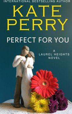 Introducing Perfect for You A Laurel Heights Novel Volume 1. Great Product and follow us to get more updates!