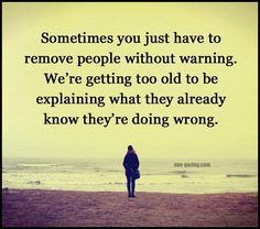 Sometimes You Have To Remove People Without Warning