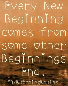 New beginnings quote via www.Facebook.com/WatchingWhales