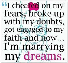 Marrying my DREAMS