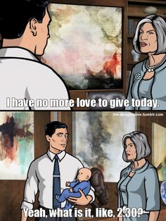 So, I'm told Mallory Archer isn't a good role model for an aspiring mom-to-be.