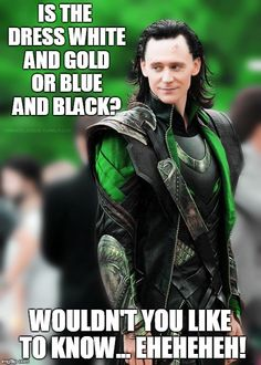 Is the dress blue and black or white and gold? Only LOKI knows!