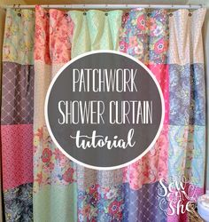 Sew A Patchwork Shower Curtain from Fat Quarters! — SewCanShe | Free Daily Sewing Tutorials