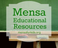 Quality lesson plans and other resources provided by Mensa and the Mensa Foundation. Always free. Always amazing.  Be sure to check out the activities as well.