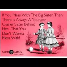 Lol me and my bff Someecards, Great Friends, My Best Friend, Crazy Friends, Find Friends, True Friends, Crazy Sister, Sister Sister, Lil Sis