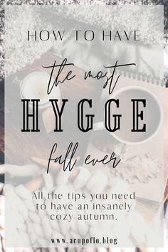 It's my DUTY to make sure you have the most cozy fall, ever. Learn tips about things you can do like: eat caramel apples, snuggle by the bonfire, and play in the leaves. It's time for Fall Hygge.
