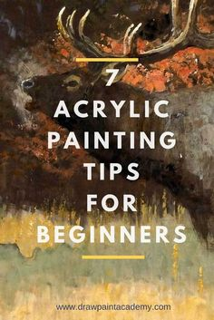 Acrylic Painting Tips For Beginners Want to learn how to paint? Check out these acrylic painting tips which are perfect for beginners. These acrylic painting tips are simple and actionable so you can apply them to your paintings straight away. These tips may also apply to other mediums such as oil and watercolor painting. http://drawpaintacademy.com/acrylic-painting-tips-beginners/