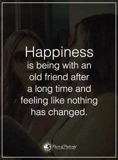 Reconnecting With Old Friends Quotes Quotesgram Everyday Quotes