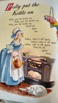 Polly put the kettle on Nursery Rhymes Lyrics, Old Nursery Rhymes, Nursery Songs, Childhood Poem, Childhood Memories, Nursery Rymes, Rhymes For Kids, Children Rhymes, Rhymes Songs