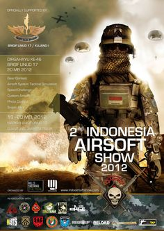 The 1st & largest airsoft event in Indonesia to be held on the 19-20 May 2012 in Markas Komando Brigif 17 Kostrad TNI-AD, Cijantung, Jakarta.