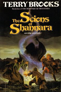 Heritage of Shannara I: The Scions Of Shannara by Terry Brooks (1990) | The shade of Allanon summons the descendants of Shea Ohmsford to bring back the magic and restore the Druids.