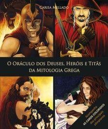 Oráculo dos Deuses, Heróis e Titãs da Mitologia Grega, 0 (Livro + 45 Cartas)