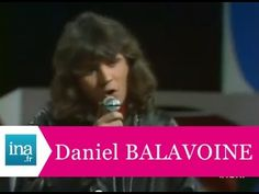 """Daniel Balavoine """"Quand on arrive en ville""""  ---  Please click to watch"""