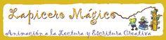 LAPICERO MÁGICO. estupendo blog con un montón de ideas para trabajar la ESCRITURA CREATIVA.