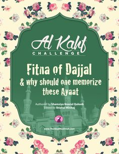Fitna of Dajjal & Why Should One Memorize these Ayaat - The Ideal Muslimah Surah Kahf, Quran Surah, Al Kahf, Noble Quran, What Are Rights, Learn Quran, Quran Verses, Way Of Life, Islamic Quotes