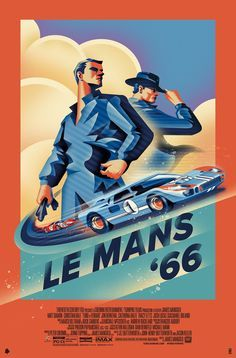 Ford v. Ferrari, Steve Mcqueen Le Mans, Grand Prix, Mustang Cobra, Ford Mustang, Le Mans 24, Ford Gt40, Alternative Movie Posters, Car Posters