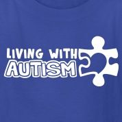 Living With Autism (Children's Size)