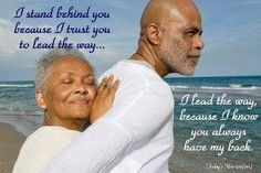 This makes me think of a couple that I admired. My parents married for 43 years, til my father passed. Love so pure, trusting and safe.... The balance of a man headship and the support of his wife. This is a real relationship.