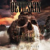 Be Like the River (Deluxe Edition), Devilskin