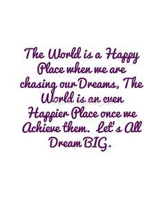 """""""Happy World"""" Dream BIG Design"""