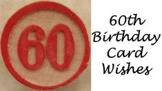 Birthday Card Messages, Wishes, Sayings, and Poems: What to Write? 60th Birthday Messages, Funny Birthday Poems, 60th Birthday Greetings, 60th Birthday Quotes, Birthday Verses For Cards, Birthday Message For Friend, Birthday Jokes, Birthday Wishes For Brother, Birthday Card Sayings