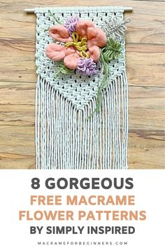 Learn how to make beautiful Macrame flowers with 8 amazing free Macrame patterns by Simply Inspired. From lavender and tulips to daisies and forget-me-nots, these Macrame flowers will stay perfect forever! Macrame Flowers? Simply follow the steps in these beginner-friendly tutorials and knot yourself a pretty bouquet of Macrame lavender, tulips, and sunflowers. #macrame #macrameforbeginners #flowers #crafts #diy Daisies, Sunflowers, Tulips, Free Macrame Patterns, Flower Patterns, Macrame Art, Macrame Knots, How To Make Everything, Macrame Supplies