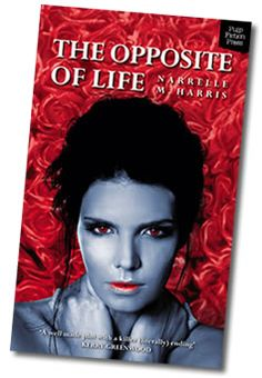 My Melbourne vampire book, The Opposite of Life. Charlaine Harris, of the Sookie Stackouse books, loved it!