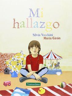 +8 Mi hallazgo. Silvia Vecchini. María Girón