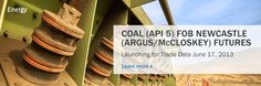 Coal (API) FOB Newcastle (Argus/McCloskey) futures to launch for trade date June 17, 2013