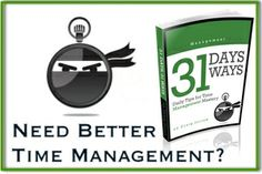 """""""Time Management Ninja"""" Having well organized programs so that they are clear and efficient is high on my itinerary, so I may check this out."""