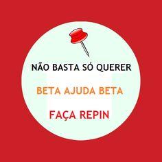 #BETA AJUDA #BETA #timbeta #missaobeta