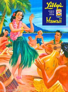 Libby's Hawaii - Hawaiian Hula Dancer at Luau Beach Party - Vintage Canned Pineapple Juice Advertisement by Lafferty - Hawaiian Master Art Print - 12 x Tiki Hawaii, Hawaii Hula, Oahu Hawaii, Hawaii Beach, Hawaiian Art, Vintage Hawaiian, Aloha Vintage, Vintage Tiki, Vintage Art
