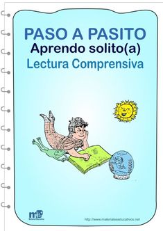 LECTURA COMPRENSIVA PASO A PASITO APRENDO SOLITO(A) Primary Education, It Cast, Kids, Alphabet, Texts, Sentences, Word Reading, Reading Comprehension, Literacy Activities