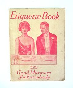 Good Manners for Everyone 1929 Etiquette Book by worldvintagebooks #vett