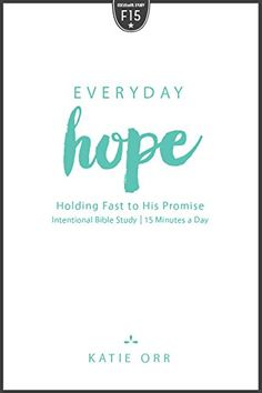Everyday Hope: Holding Fast to His Promise (Focused15) by... https://www.amazon.com/dp/1596694629/ref=cm_sw_r_pi_dp_x_zmjjybYGPW00B