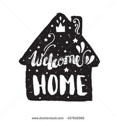 Welcome home modern lettering poster. Hand lettering and custom typography for your designs: logo, for posters, invitations, cards