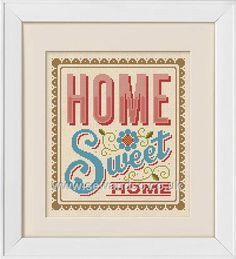 Buy Home Sweet Home Cross Stitch Kit Online at www.sewandso.co.uk