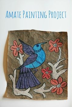Creative art project with kids: Amate painting ~ Amate is a tree bark used in traditional Latin American paintings